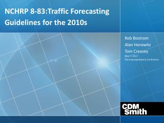 NCHRP 8-83:Traffic Forecasting Guidelines for the 2010s