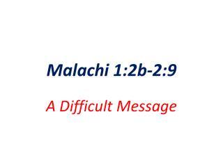 Malachi 1:2b-2:9