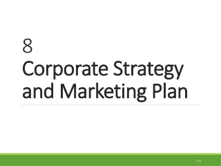 CORPORATE STRATEGY: