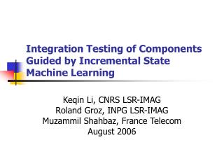 Integration Testing of Components Guided by Incremental State Machine Learning