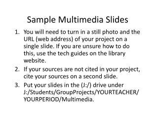 Sample Multimedia Slides