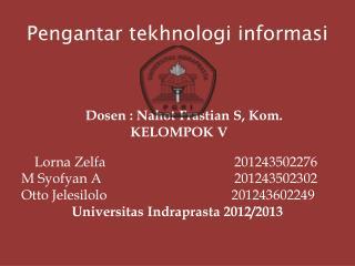 Pengantar tekhnologi informasi
