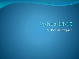 Joshua 18-19