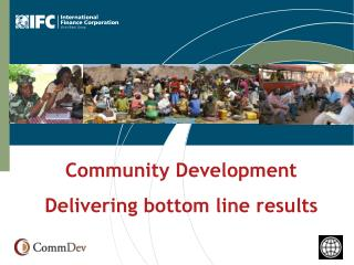 Community Development Delivering bottom line results