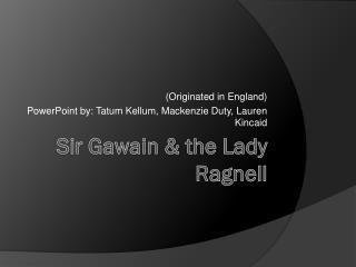 Sir Gawain & the Lady Ragnell