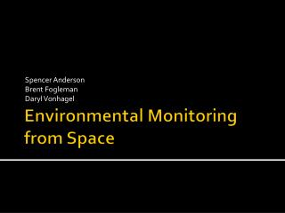 Environmental Monitoring from Space