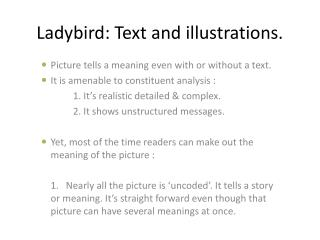 Ladybird: Text and illustrations.