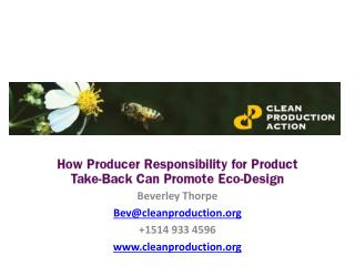 Beverley Thorpe Bev@cleanproduction +1514 933 4596 cleanproduction