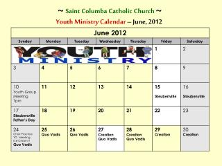 ~ Saint Columba Catholic Church  ~ Youth Ministry Calendar  – June, 2012