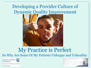 My Practice is Perfect  So Why Are Some Of My Patients Unhappy and Unhealthy