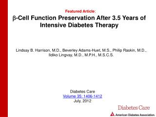 b -Cell Function Preservation After 3.5 Years of Intensive Diabetes Therapy