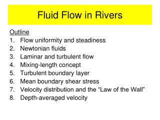 Fluid Flow in Rivers