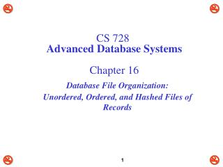 CS 728 Advanced Database Systems Chapter 16