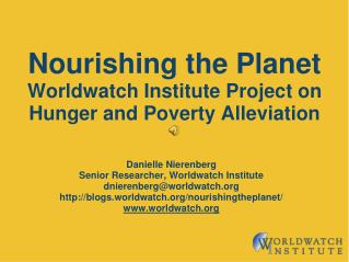 Nourishing the Planet Worldwatch Institute Project on Hunger and Poverty Alleviation