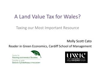 A Land Value Tax for Wales?