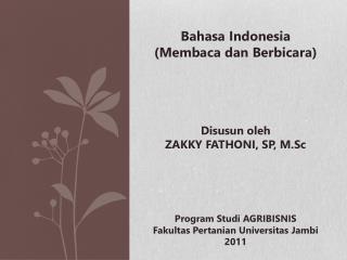 Bahasa  Indonesia  ( Membaca dan Berbicara )