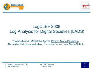 LogCLEF  2009  Log Analysis for Digital Societies (LADS)