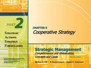 CHAPTER 9 Cooperative Strategy