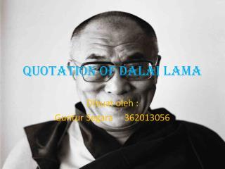 QUOTATION of DALAI LAMA