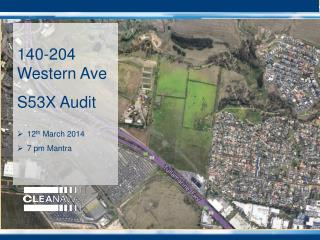 140-204 Western Ave S53X Audit 12 th  March 2014 7 pm Mantra