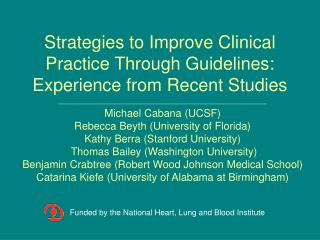 Strategies to Improve Clinical Practice Through Guidelines: Experience from Recent Studies