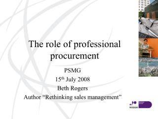 The role of professional procurement