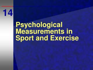 Psychological Measurements in Sport and Exercise