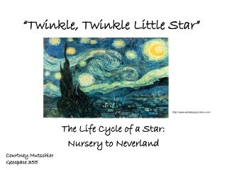 �Twinkle, Twinkle Little Star�