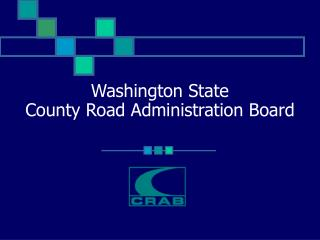 Washington State  County Road Administration Board