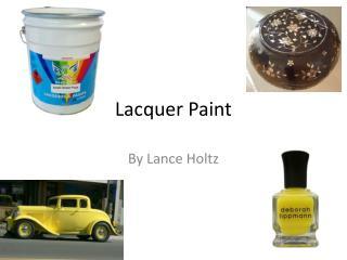 Lacquer Paint