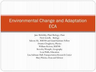 Environmental Change and Adaptation ECA