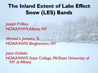 The Inland Extent of Lake Effect Snow (LES) Bands