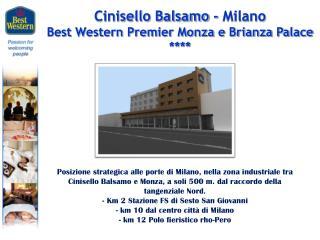 Cinisello Balsamo - Milano Best Western Premier Monza e Brianza Palace ****