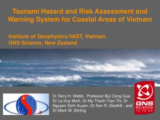 Tsunami Hazard and Risk Assessment and Warning System for Coastal Areas of Vietnam