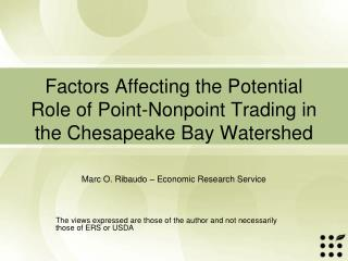 Factors Affecting the Potential Role of Point-Nonpoint Trading in the Chesapeake Bay Watershed