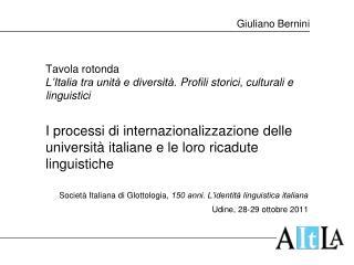 Tavola rotonda L'Italia tra unità e diversità. Profili storici, culturali e linguistici