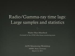 Radio/Gamma-ray time lags: Large samples and statistics