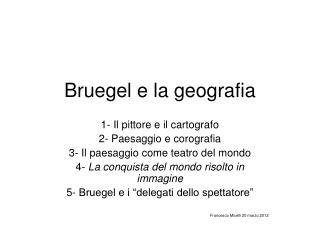 Bruegel e la geografia
