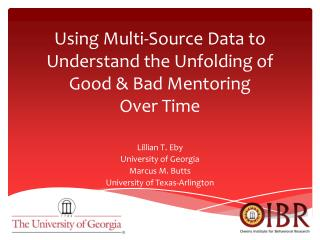 Using Multi-Source Data to Understand the Unfolding of Good & Bad Mentoring Over  Time