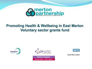 Promoting Health & Wellbeing in East Merton Voluntary sector grants fund
