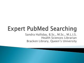 Expert  PubMed  Searching