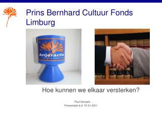 Prins Bernhard Cultuur Fonds Limburg