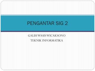 PENGANTAR SIG 2