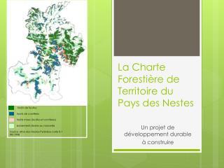 La Charte Forestière de Territoire du Pays des  Nestes