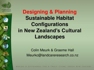 Designing  Planning Sustainable Habitat Configurations in New Zealand s Cultural Landscapes
