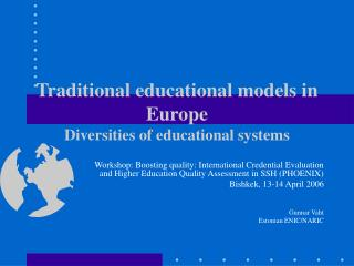 Traditional educational models in Europe Diversities of educational systems