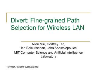 Divert: Fine-grained Path Selection for Wireless LAN