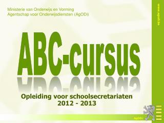 Opleiding voor schoolsecretariaten 2012 - 2013