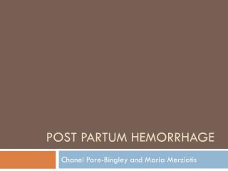 Post Partum hemorrhage