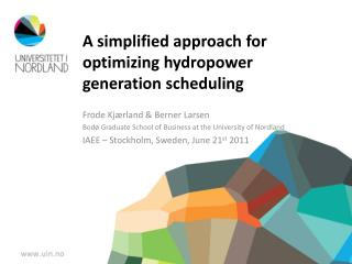 A simplified approach for optimizing hydropower generation scheduling